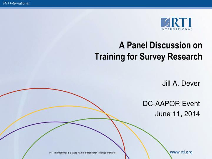 A panel discussion on training for survey research