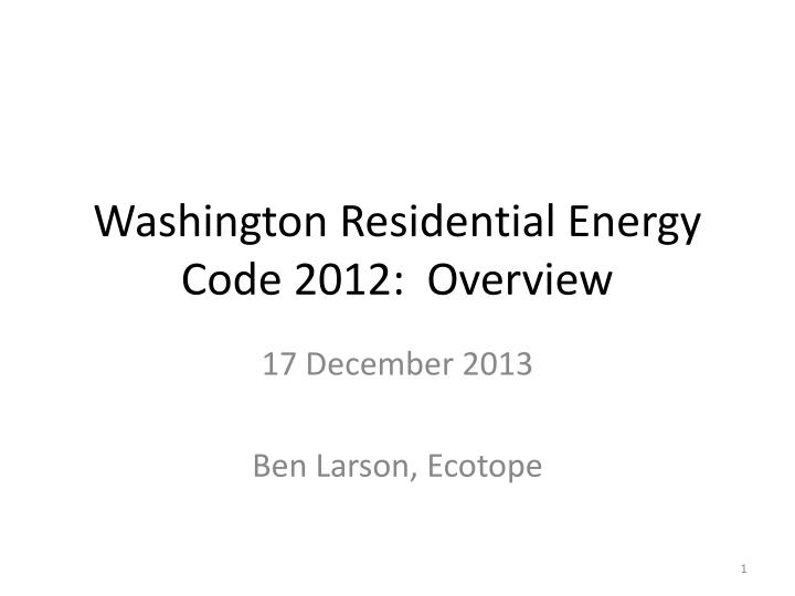 Washington Residential Energy Code 2012:  Overview
