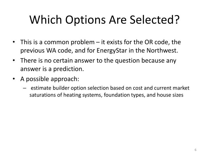 Which Options Are Selected?