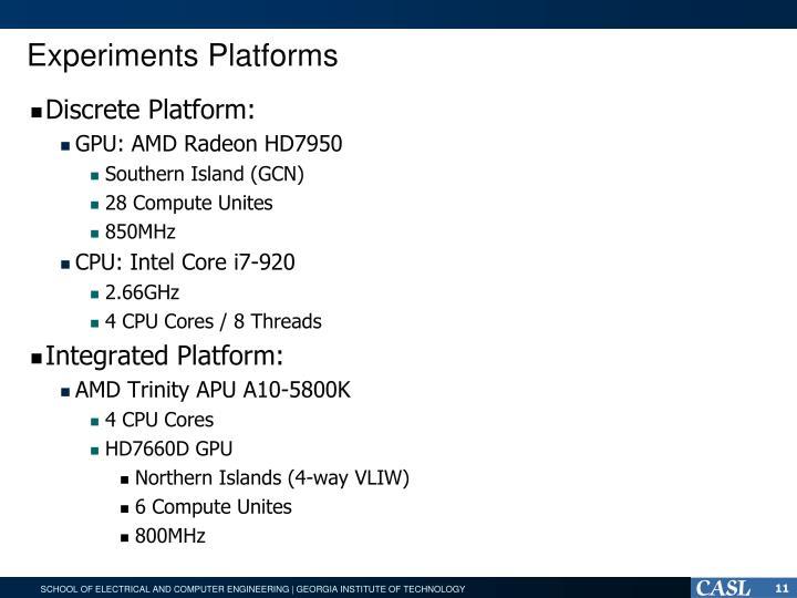 Experiments Platforms