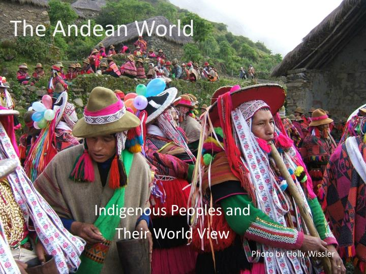 The andean world