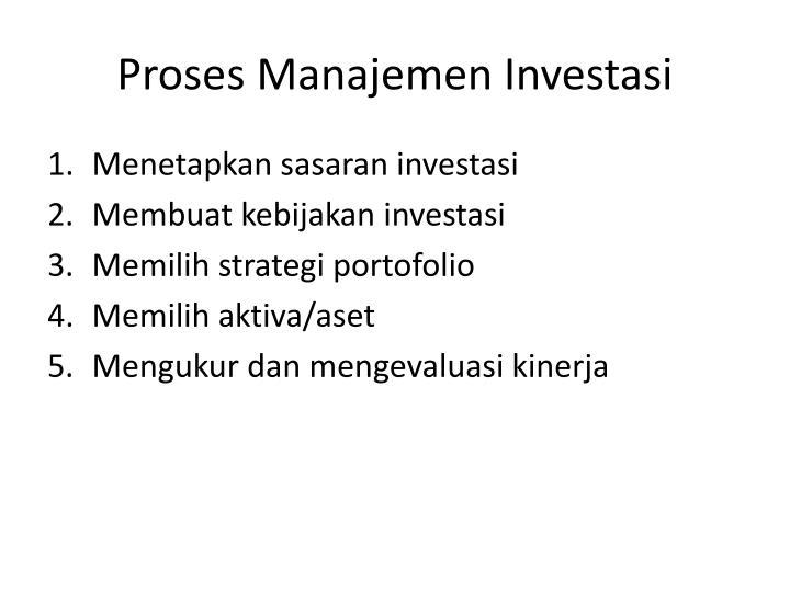 Proses Manajemen Investasi