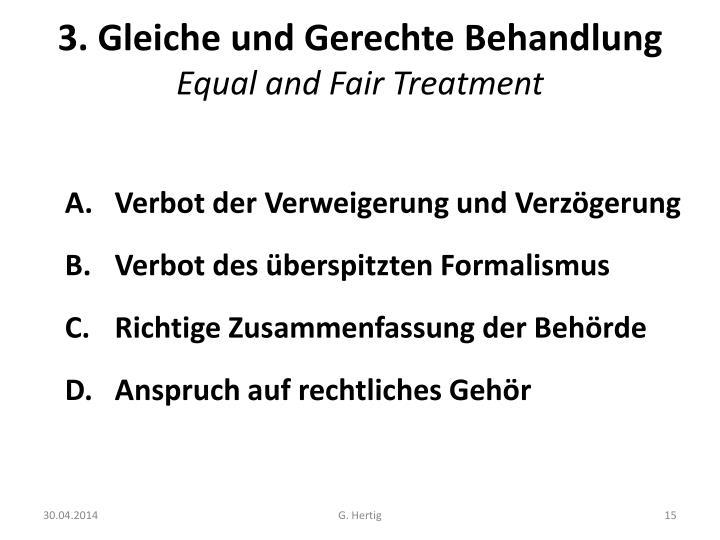3. Gleiche und Gerechte Behandlung