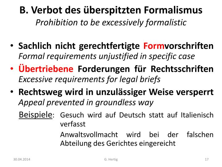 B. Verbot des überspitzten Formalismus