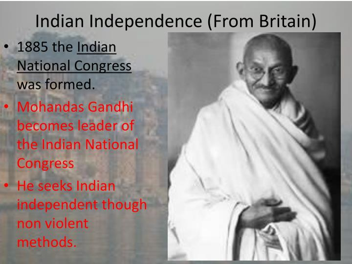 Indian Independence (From Britain)
