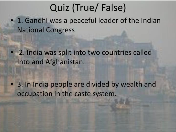 Quiz (True/ False)
