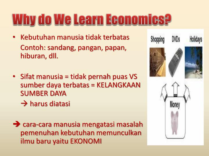 Why do we learn economics