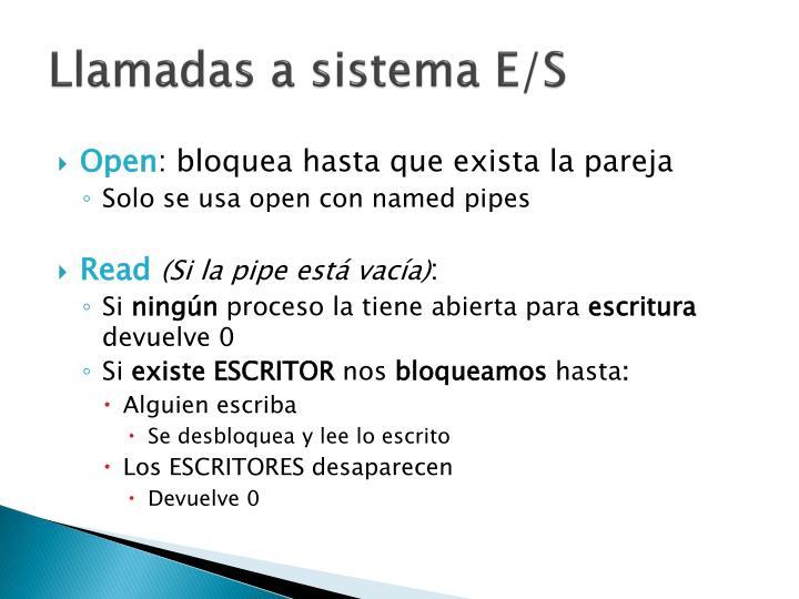 Llamadas a sistema E/S