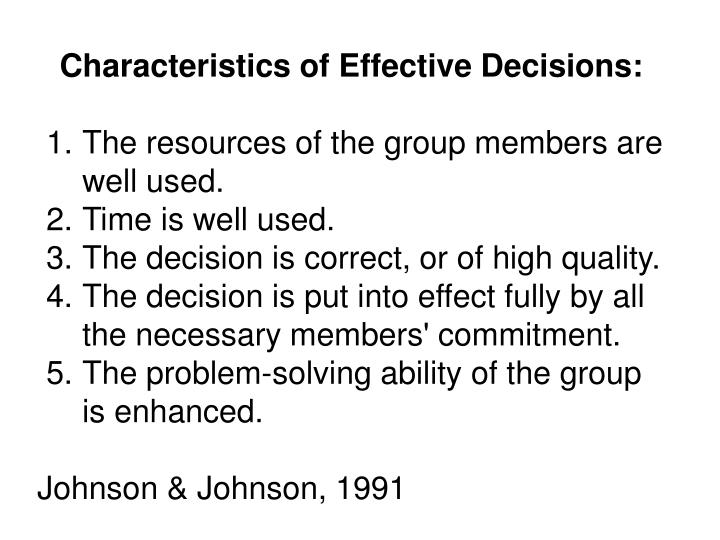 Characteristics of Effective Decisions: