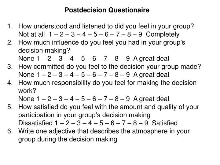 Postdecision Questionaire