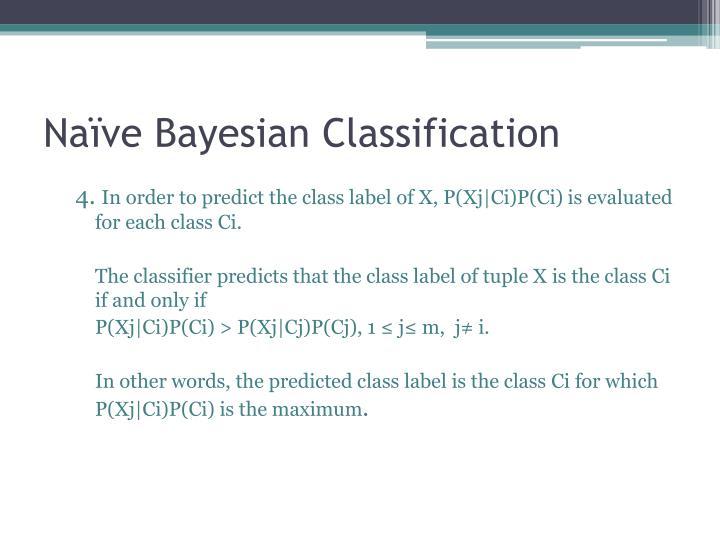 Naïve Bayesian Classification