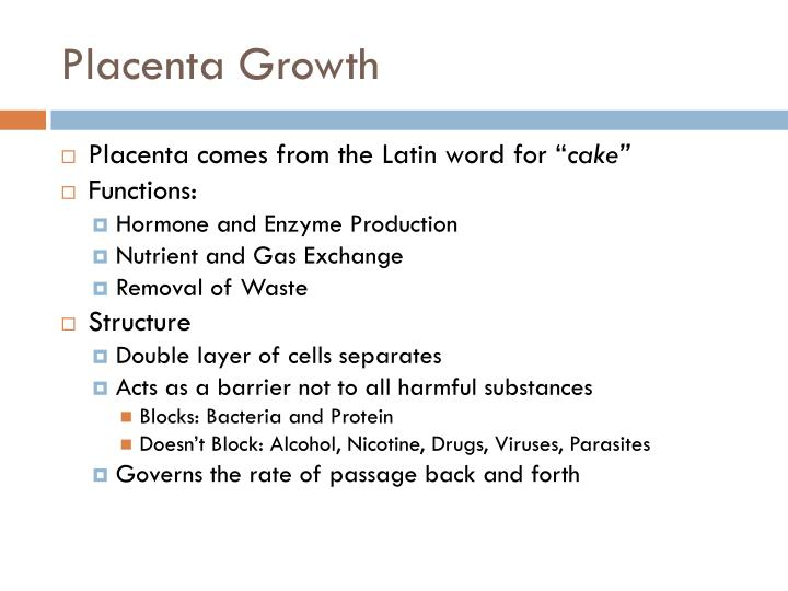 Placenta Growth