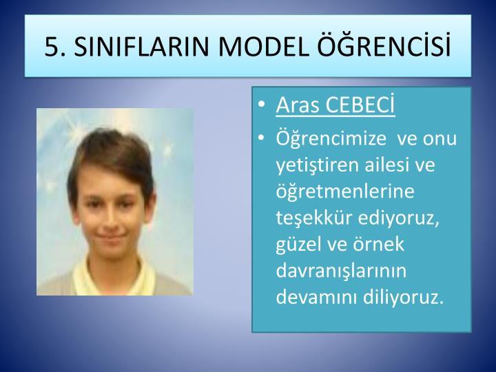 5. SINIFLARIN MODEL ÖĞRENCİSİ