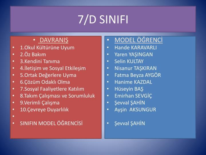 7/D SINIFI
