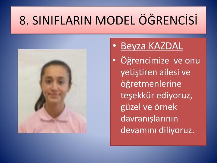8. SINIFLARIN MODEL ÖĞRENCİSİ