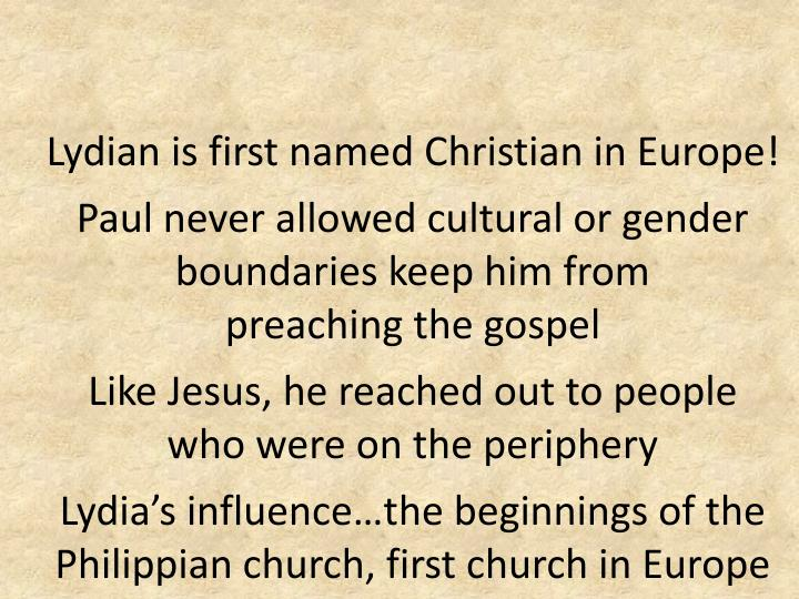 Lydian is first named Christian in Europe!