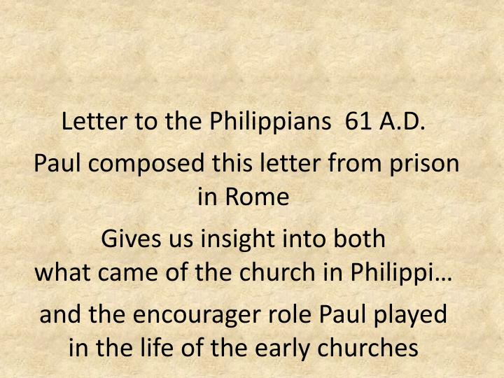 Letter to the Philippians  61 A.D.