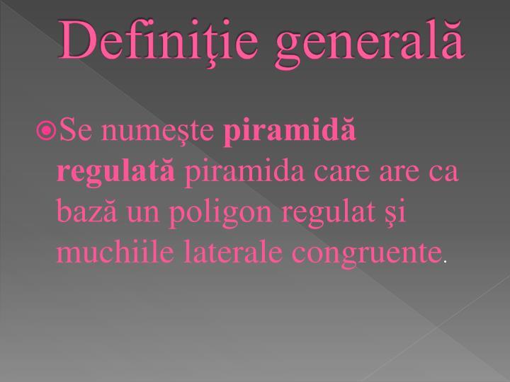 Definiţie generală