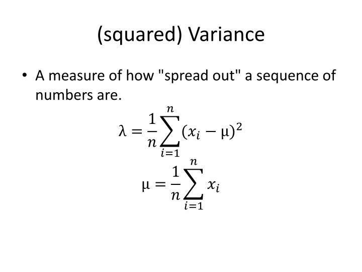 (squared) Variance