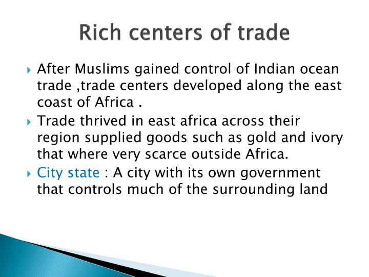 Rich centers of trade