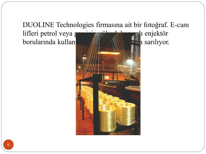 DUOLINE Technologies firmasına ait bir fotoğraf. E-cam lifleri petrol veya gaz için yüksek basınçlı enjektör borularında kullanılmak üzere makaralara sarılıyor.