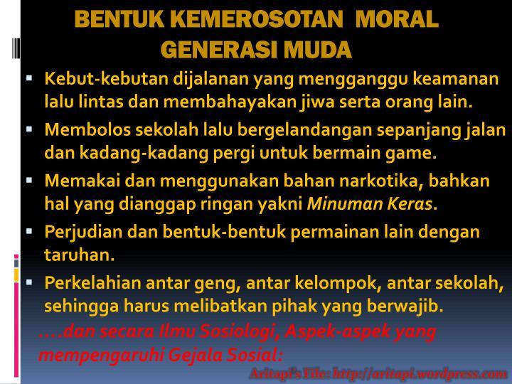 BENTUK KEMEROSOTAN  MORAL