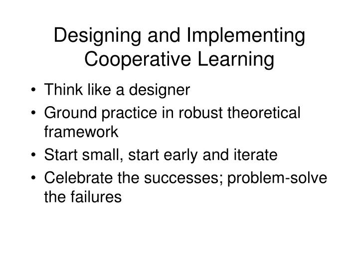 Designing and Implementing Cooperative Learning
