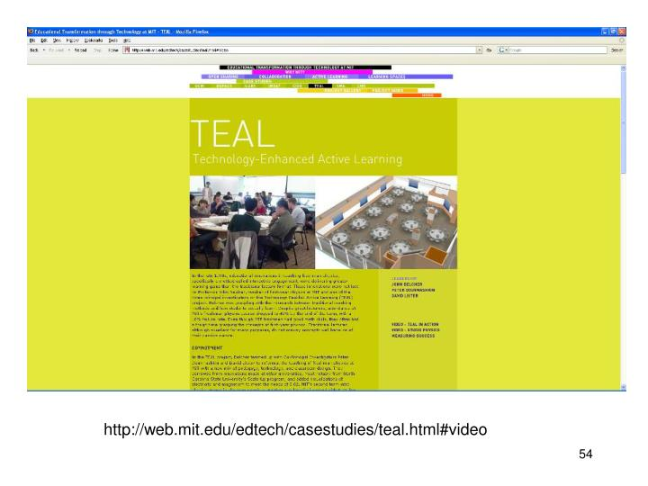 http://web.mit.edu/edtech/casestudies/teal.html#video