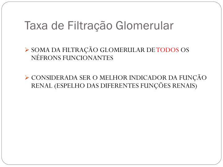 Taxa de Filtração Glomerular