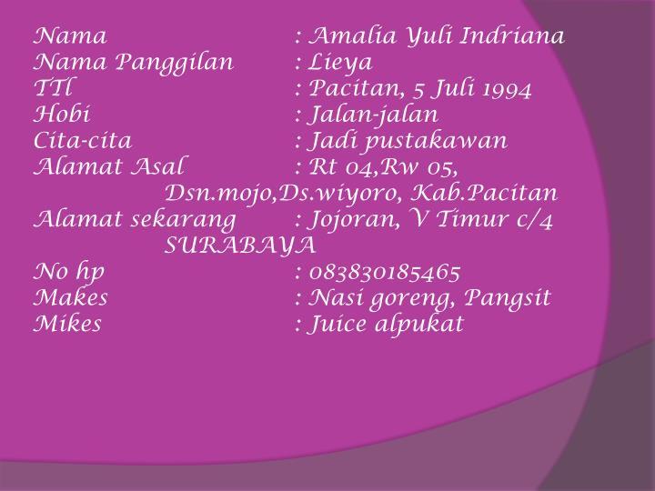 Nama: Amalia Yuli Indriana
