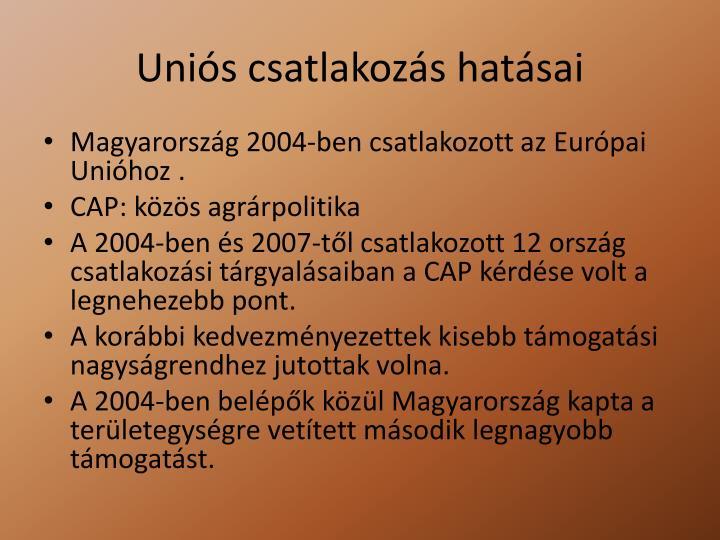 Uniós csatlakozás hatásai
