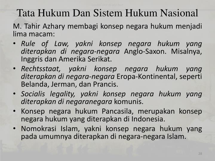 Tata Hukum Dan Sistem Hukum Nasional