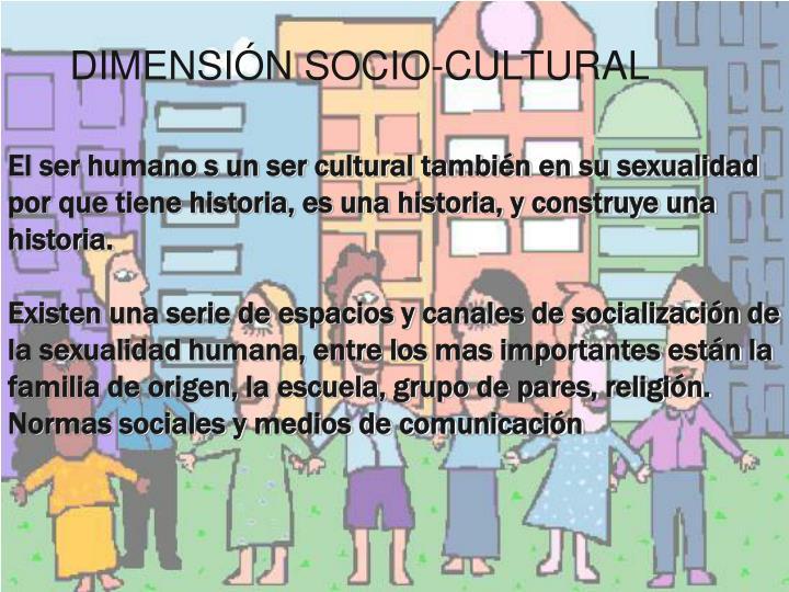 DIMENSIÓN SOCIO-CULTURAL