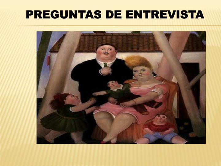 PREGUNTAS DE ENTREVISTA