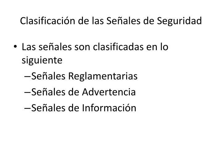 Clasificación de las Señales de Seguridad