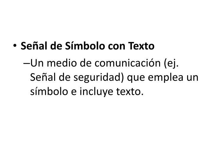 Señal de Símbolo con Texto