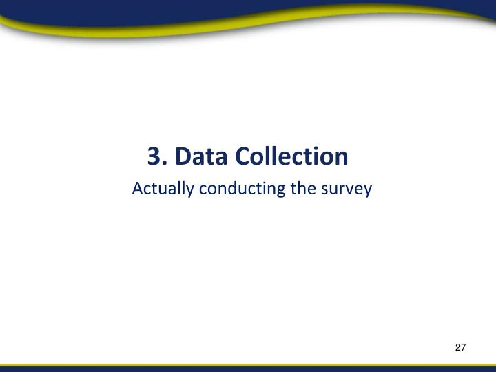 3. Data Collection