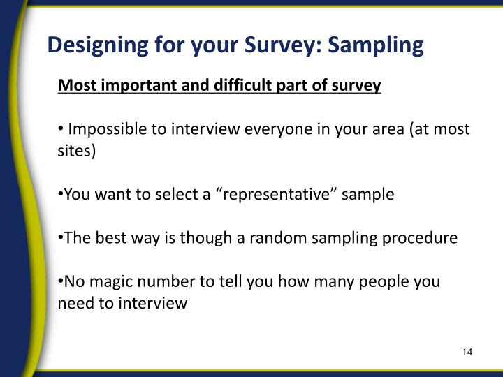 Designing for your Survey: Sampling
