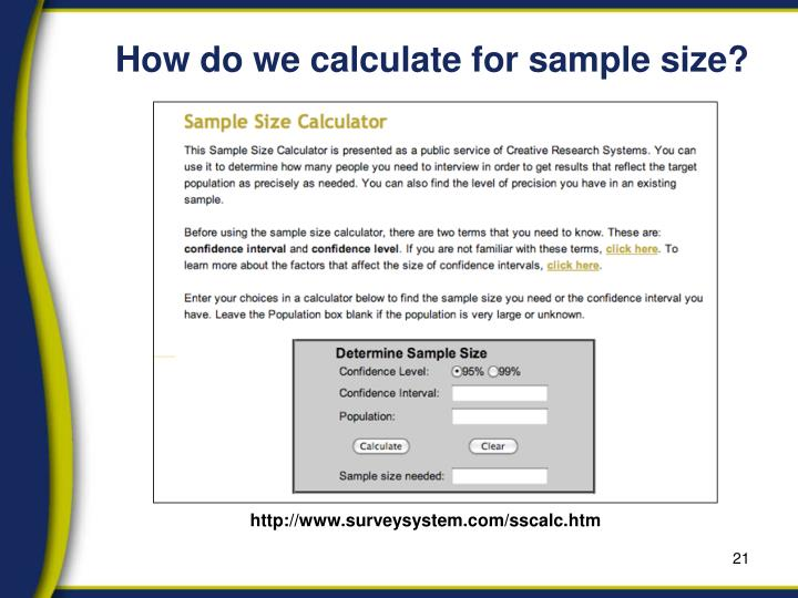 How do we calculate for sample size?