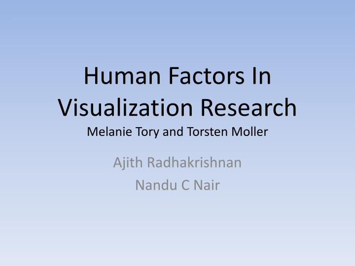 Human factors in visualization research melanie tory and torsten moller