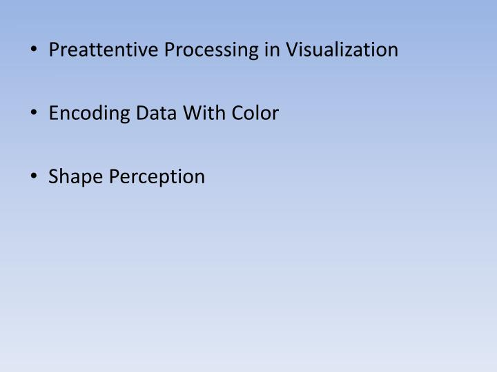 Preattentive Processing in Visualization
