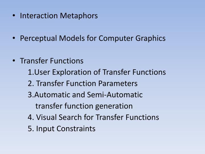 Interaction Metaphors
