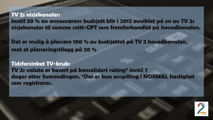 TV 2s nisjekanaler: