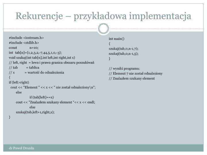 Rekurencje – przykładowa implementacja