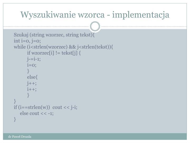 Wyszukiwanie wzorca - implementacja