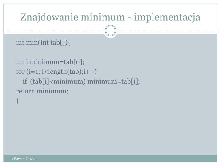 Znajdowanie minimum - implementacja