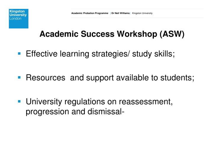 Academic Success Workshop (ASW
