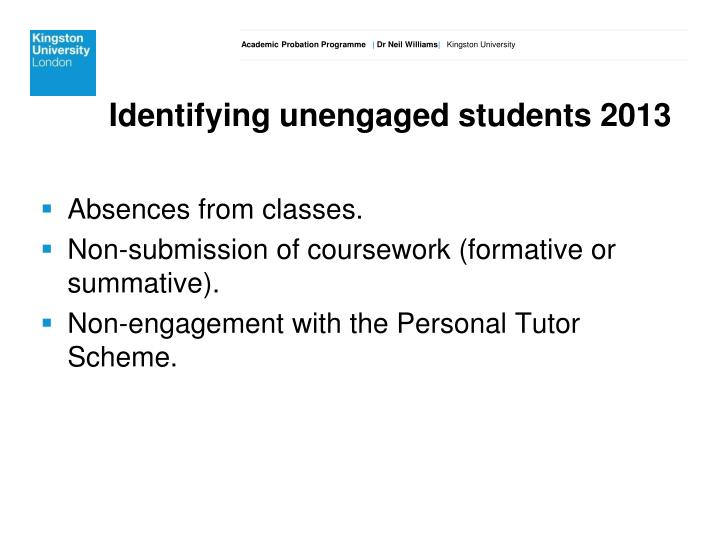 Identifying unengaged students 2013