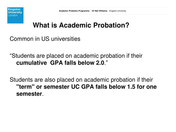 What is Academic Probation?
