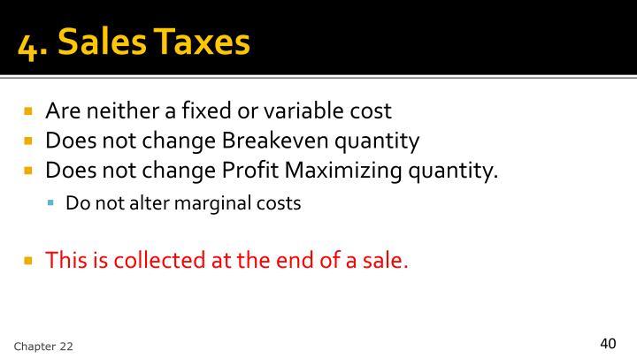 4. Sales Taxes